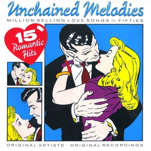 Unchained Melodies - 15 Million Selling Love Songs Of The Fifties Vinyl Record LP Hallmark 1988
